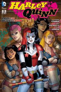 Harley Quinn, Band 3, Die durchgeknallteste Serie des neuen DC-Universums!