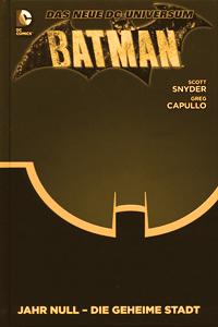 BATMAN PAPERBACK lim. Hardcover, Band 4-9, Spannungsbogen von <em class=mehrwert>JAHR NULL</em> bis zu <em class=mehrwert>DIE RÜCKKEHR</em>