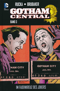 GOTHAM CENTRAL lim. Hardcover, Band 3, Im Fadenkreuz des Jokers