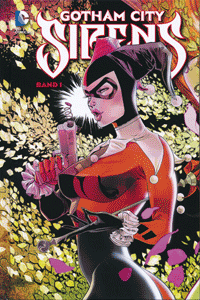 GOTHAM CITY SIRENS lim. Hardcover, Band 1, DC/Panini Comics