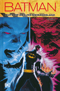 BATMAN: Auf dem Weg ins Niemandsland lim. Hardcover, Band 1, DC/Panini Comics
