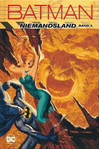 BATMAN: NIEMANDSLAND lim. Hardcover, Band 3,