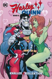 HARLEY QUINN: KNALLERKOLLEKTION lim. Hardcover, Band 2, DC/Panini Comics