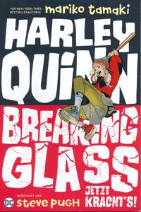 Harley Quinn: Breaking Glass, Einzelband, Jetzt kracht