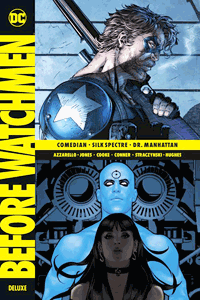 Before WATCHMEN Deluxe, Band 2, Comedian, Silk Spectre, Dr. Manhattan