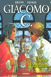 Giacomo C., Band 4, Seine Exzellenz