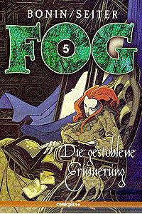 FOG, Band 5, Die gestohlene Erinnerung
