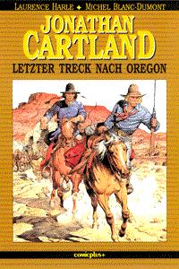 Jonathan Cartland, Band 2, Letzter Treck nach Oregon
