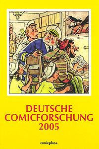 Deutsche Comicforschung, Band 1, Jahrbuch 2005