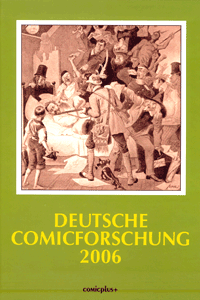 Deutsche Comicforschung, Band 2, Jahrbuch 2006