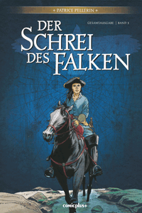 Der Schrei des Falken Gesamtausgabe, Band 1, Comicplus+