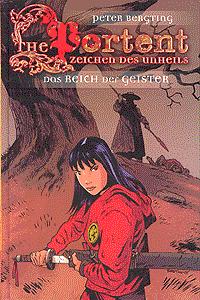 The Portent - Zeichen des Unheils, Band 1, Das Reich der Geister