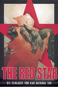 The Red Star, Band 1, Die Schlacht vor Kar Dathras Tor