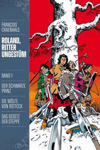 ROLAND, Ritter Ungestüm [modern], Band 1, Der schwarze Prinz