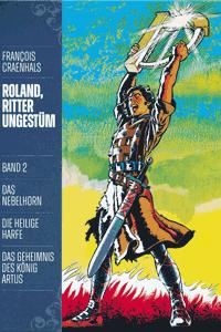 ROLAND, Ritter Ungestüm [modern], Band 2, Das Nebelhorn