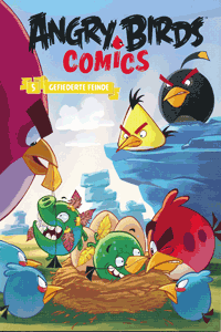 ANGRY BIRDS   Wütende Vögel, Band 5, Gefiederte Feinde