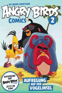 ANGRY BIRDS   Wütende Vögel - neue Abenteuer, Band 2, Aufregung auf der Vogelinsel