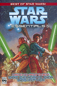 Star Wars Essentials, Band 5, Jedi-Chroniken: Das Geheimnis der Jedi-Ritter