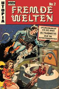 Fremde Welten (Strange Worlds, Space Detective), Band 2, ilovecomics  Verlag