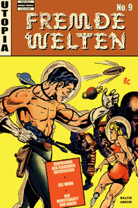 Fremde Welten (Strange Worlds, Space Detective), Band 9, ilovecomics  Verlag