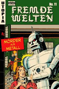 Fremde Welten (Strange Worlds, Space Detective), Band 11, ilovecomics  Verlag