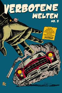 Verbotene Welten (Forbidden Worlds), Band 5, ilovecomics  Verlag