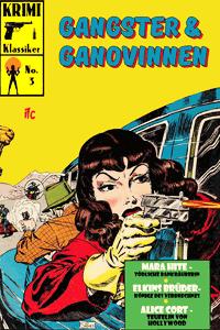 KRIMI Klassiker, Band 3, Gangster & Ganovinnen