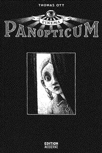 Cinema Panoptikum, Einzelband, Edition Moderne
