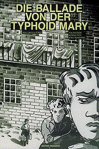 DIE BALLADE VON DER TYPHOID MARY , Einzelband, Edition Moderne
