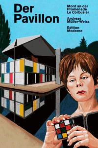 Der Pavillon, Einzelband, Mord an der Promenade Le Corbusier