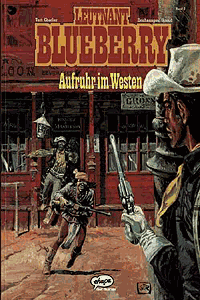 Leutnant Blueberry, Band 2, Aufruhr im Westen