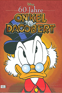 60 Jahre ONKEL DAGOBERT, Jubil�umsband, Ehapa Comic Collection