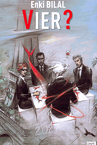 Bilal Trilogie - VIER?, Band 4, Ehapa Comic Collection