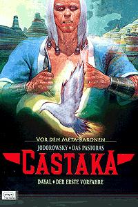 Castaka - Vor den Metabaronen, Band 1, Ehapa Comic Collection