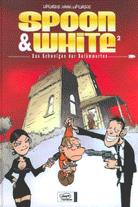 SPOON & WHITE, Band 2, Das Schweigen der Belämmerten