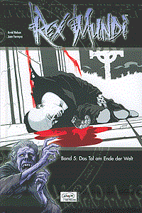 Rex Mundi, Band 5, Das Tal am Ende der Welt