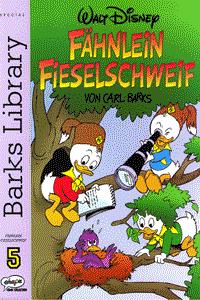 Fähnlein Fieselschweif, Band 5, Barks Library Special 5