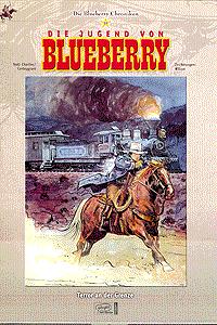 Die Blueberry Chroniken, Band 13, Die Jugend von Blueberry - Terror an der Grenze