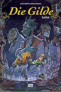 Die Gilde, Band 2, Ehapa Comic Collection