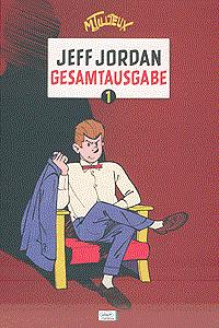 Jeff Jordan - Gesamtausgabe, Band 1, Ehapa Comic Collection