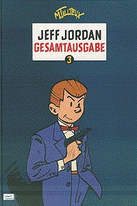Jeff Jordan - Gesamtausgabe, Band 3, Ehapa Comic Collection