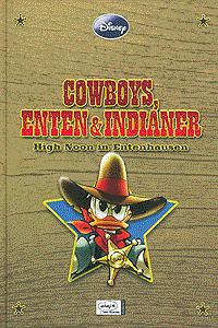 ENTHOLOGIEN, Band 4, Cowboys, Enten & Indianer