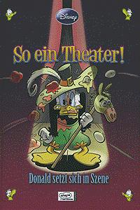 ENTHOLOGIEN, Band 6, So ein Theater! - Donald setzt sich in Szene