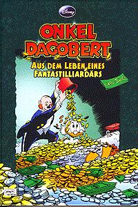 Onkel Dagobert - Aus dem Leben, eines Fantastilliardärs, Einzelband, Ehapa Comic Collection