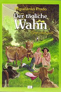 DER TÄGLICHE WAHN Gesamtausgabe, Einzelband, Ehapa Comic Collection