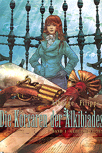 Die Korsaren der Alkibiades, Band 1, Ehapa Comic Collection