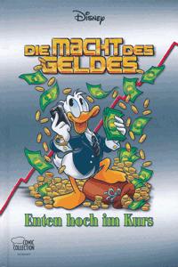 Enthologien [disney comic], Band 41, Die Macht des Geldes - Enten hoch im Kurs