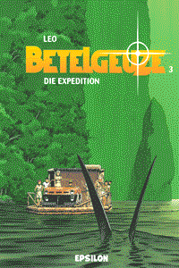 Betelgeuze, Band 3, Die Expedition