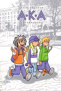 A.K.A, Einzelband, Überraschung