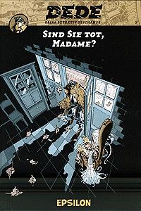 Dede - Eriks Detektiv Deschamps, Band 1, Sind Sie tot, Madam?